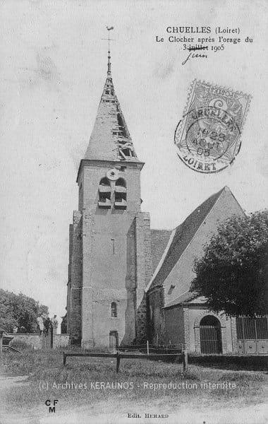 CHUELLES (Loiret) - Le clocher après l'orage du 31 mai 1905