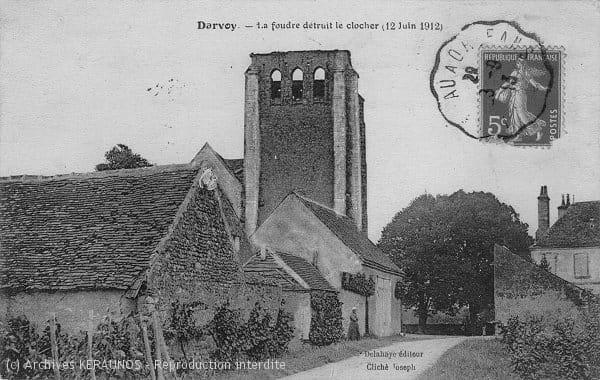 DARVOY (Loiret) - La foudre détruit le clocher (12 juin 1912)