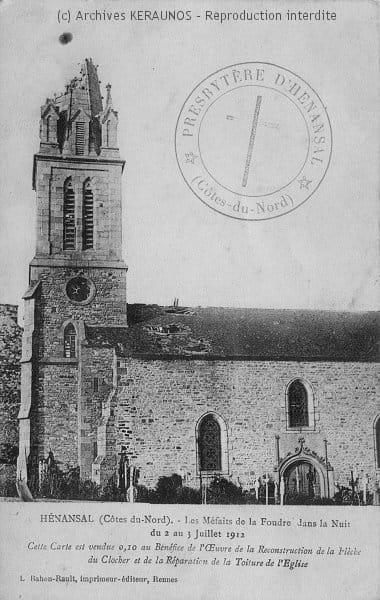 HENANSAL (Côtes-d'Armor) - Les méfaits de la foudre dans la nuit du 2 au 3 juillet 1912
