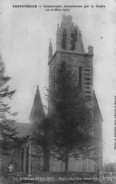 REFFUVEILLE (Manche) - Catastrophe occasionnée par la foudre le 17 mars 1913