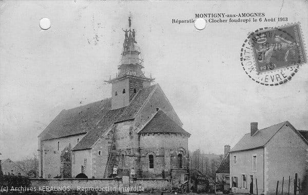 MONTIGNY-AUX-AMOGNES (Nièvre) - Réparation du clocher foudroyé le 6 août 1913