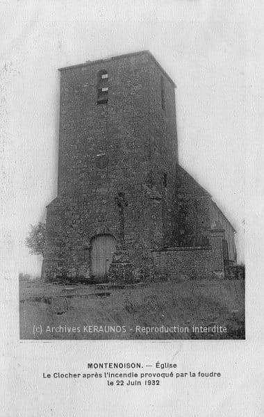MONTENOISON (Nièvre) - Le clocher après l'incendie provoqué par la foudre le 22 juin 1932