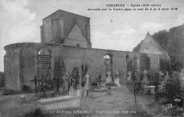 CORANCEZ (Eure-et-Loir) - Eglise (XIIe siècle) dévastée par la foudre dans la nuit du 4 au 5 août 1938 - Extérieur
