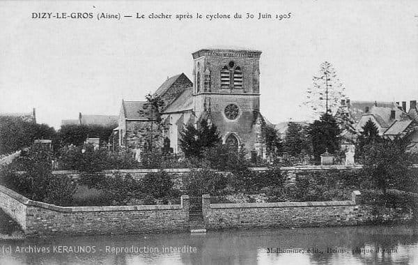 DIZY-LE-GROS (02) - Le clocher a perdu sa flèche après la macrorafale du 30 juin 1905