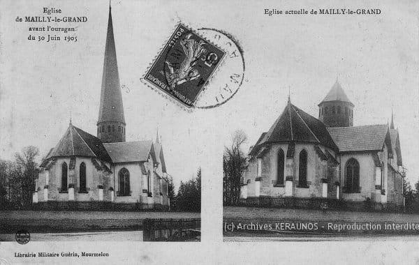 MAILLY-LE-CAMP (Aube) - Le Grand Mailly - La flèche du clocher avant et après la macrorafale du 30 juin 1905